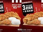 baru-promo-kfc-hingga-31-juli-2021-3-potong-ayam-dan-2-porsi-nasi-cuma-rp-45-ribuan.jpg