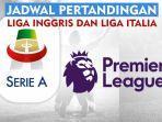 ilustrasi-jadwal-pertandingan-liga-inggris-dan-liga-italia.jpg