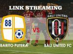 link-streaming-barito-putera-vs-bali-united-liga-1-2020.jpg
