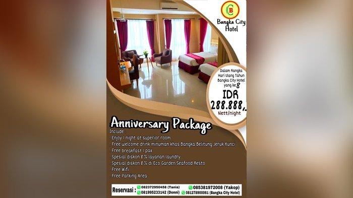 Peringati Ulang Tahun Ke-8, Bangka City Hotel Hadirkan Promo Terbaru Anniversary Package