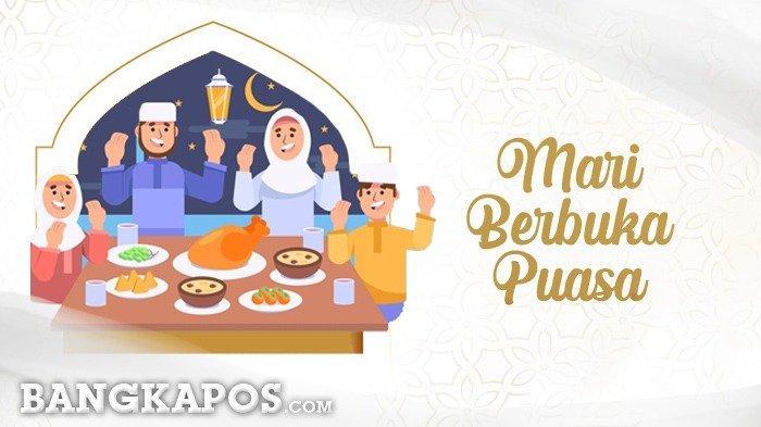 Jadwal Buka Puasa di Sungailiat Rabu 05 Mei 2021/ 23 Ramadhan 1442 H, Lengkap Doa Buka Puasa