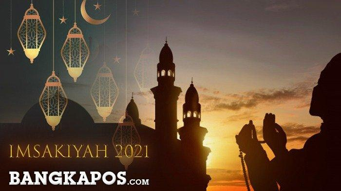 Jadwal Imsak dan Buka Puasa Ramadhan Kabupaten Belitung Sabtu 17 April 2021
