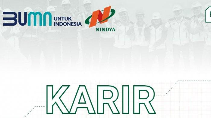 Lowongan Kerja BUMN, PT Nindya Karya (Persero) Rekrut Tenaga Kerja Bidang Teknik Informatika