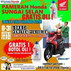 Promo Gratis Oli di Pos Penjualan Honda TDM Simpang Katis