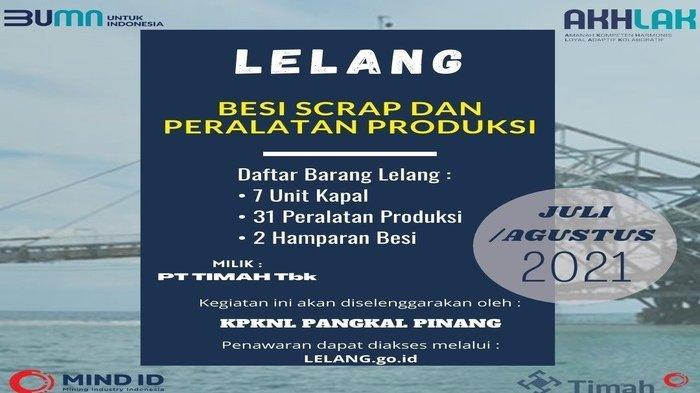 Pengumuman Lelang Non Eksekusi Sukarela Besi Scrap dan Peralatan Produksi