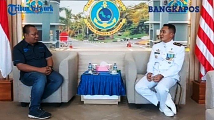 Wawancara Eksklusif - Danlanal Babel Kolonel Laut Fajar Hernawan: Tahan Tembakan dan Hindari Perang