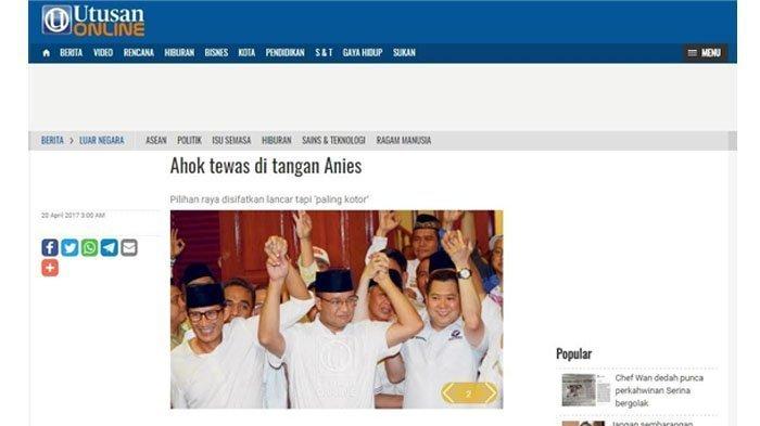 Media Malaysia Tulis Judul 'Ahok Tewas di Tangan Anies'