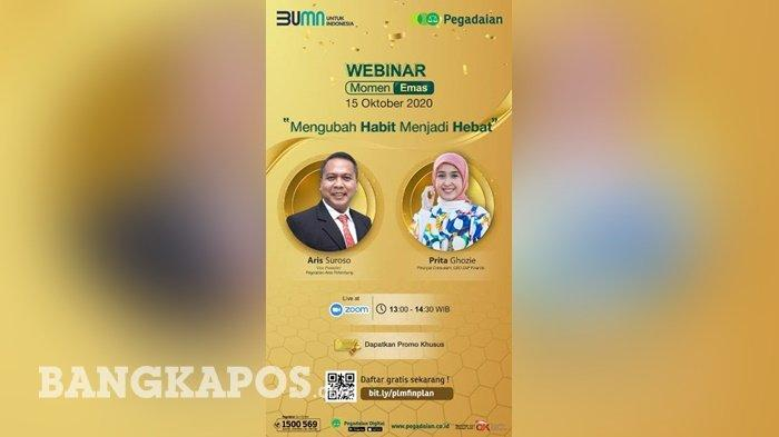 PT Pegadaian Sumsel-Bangka Belitung Gelar Webinar Momen Emas , Tingkatkan Edukasi Investasi Emas