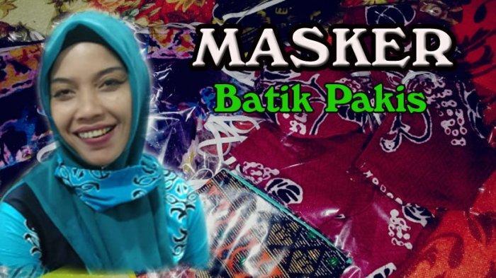 MASKER Batik Pakis Jadi Pendongkrak UMKM Ini di Tengah Pandemi Covid19