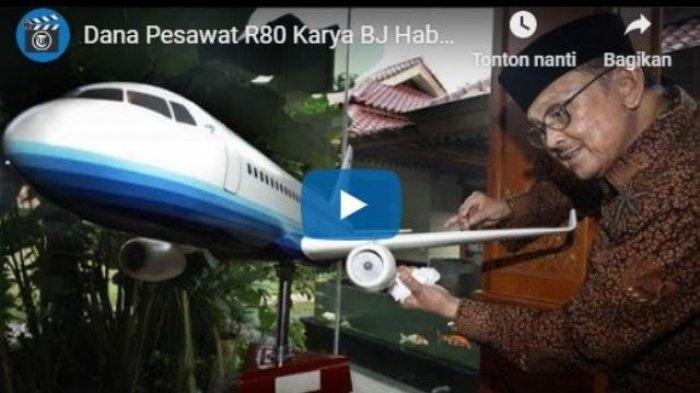 Diperkirakan Jadi 4 Tahun Lagi, Pesawat R80 Rancangan BJ Habibie Sudah 155 Unit Dipesan