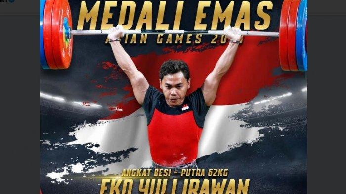 Update Klasemen Perolehan Medali Asian Games 2018, Eko Yuli Irawan Tambah Emas Indonesia
