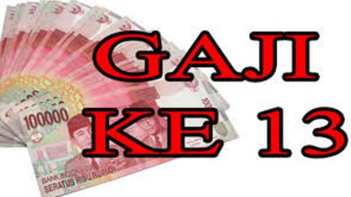 Rincian Maksimal Gaji ke-13 yang Diterima PNS yang Cair Bersamaan dengan Gaji