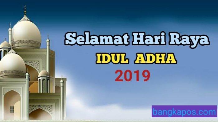 Ucapan Selamat Hari Raya Idul Adha 2019 Dalam Bahasa Indonesia, Inggris dan Gambar