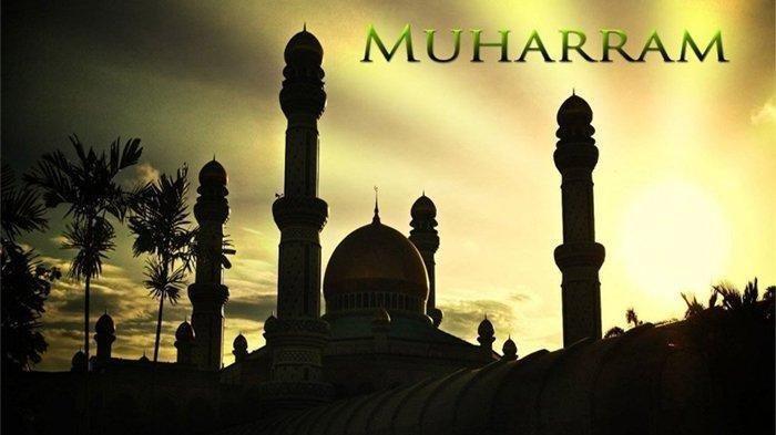 Besok Tahun Baru Islam, Ini Seputar Bulan Muharram: Sejarah, Peristiwa Penting, Hingga Amalan Sunnah