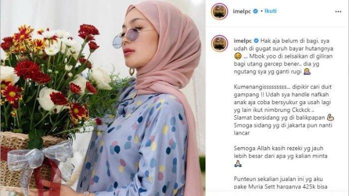 Sindiran Imel Putri Soal Bayar Hutang dan Nafkah Anak, Mantan Istri Sirajuddin Mahmud: Ku Menangis