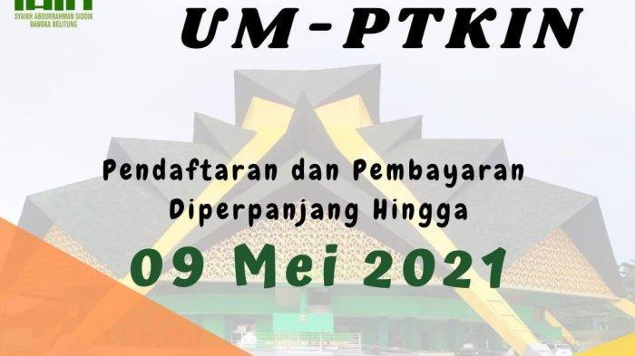 Ayo Buruan Daftar Mahasiswa Baru Jalur UM- PTKIN IAIN SAS Bangka Belitung, 4 Hari Lagi