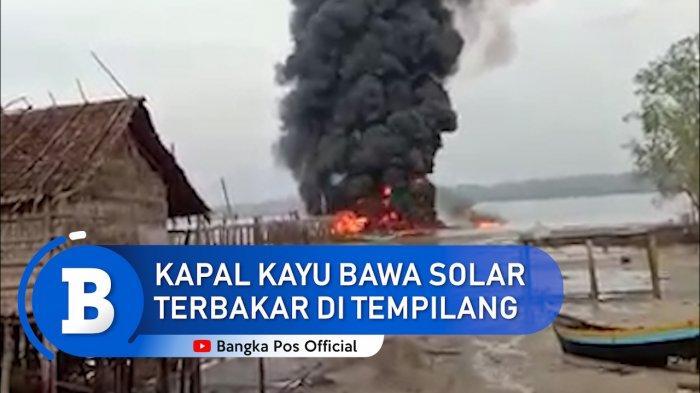 Polisi Ungkap Penyebab Kapal Kayu Bermuatan Solar Terbakar di Tempilang