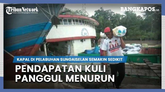 Kapal di Pelabuhan Sungaiselan Semakin Sedikit, Pendapatan Kuli Panggul Menurun