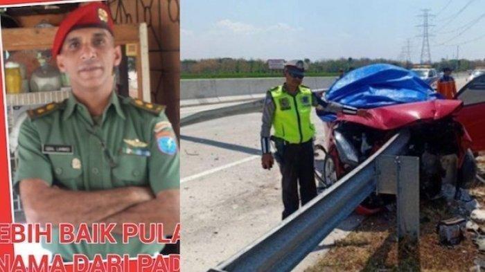 Letkol Ckm dr Iqbal Lahmadi dan Istri Tewas Akibat Kecelakaan Tol Solo-Ngawi, Sang Anak Selamat