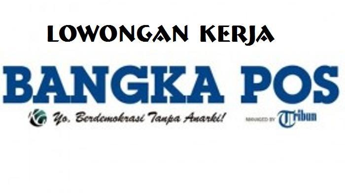 Berminat Ini Lowongan Kerja di Bangke Belitung