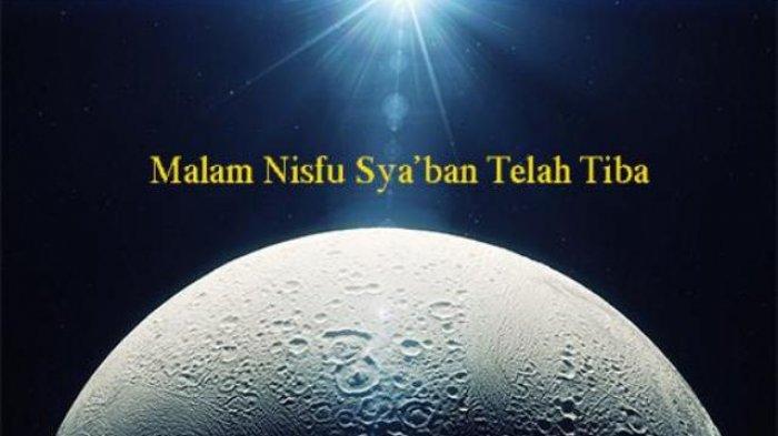 Hukum dan Keutamaan Melaksanakan Ibadah Malam Nisfu Syaban