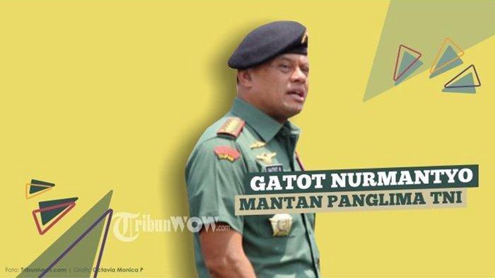 Terkait Putusan MK, Begini Komentar Mantan Panglima TNI Jenderal Gatot Nurmantyo