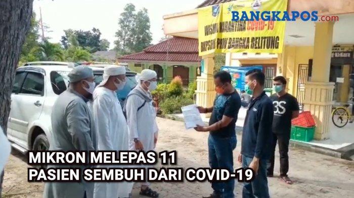 Ketua Sekretariat Puskodalops Gugus Tugas Percepatan Penanganan Covid-19 Bangka Belitung (Babel), Mikron Antariksa melepas sejumlah pasien yang sudah berstatus pulih dari Corona di wisma karantina Provinsi Babel, Sabtu (13/6/2020).