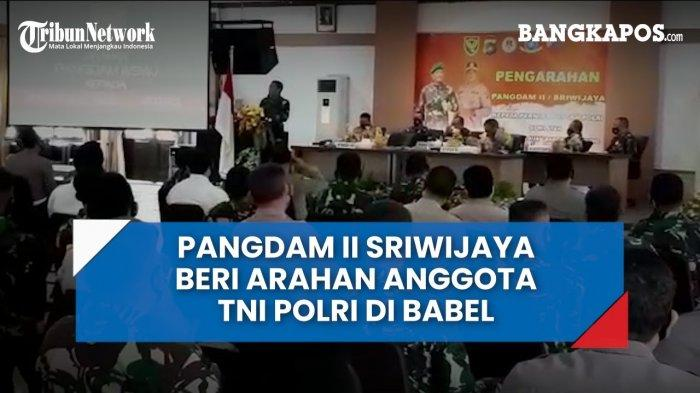Pangdam II Sriwijaya Beri Arahan Anggota TNI-Polri di Babel (VIDEO)