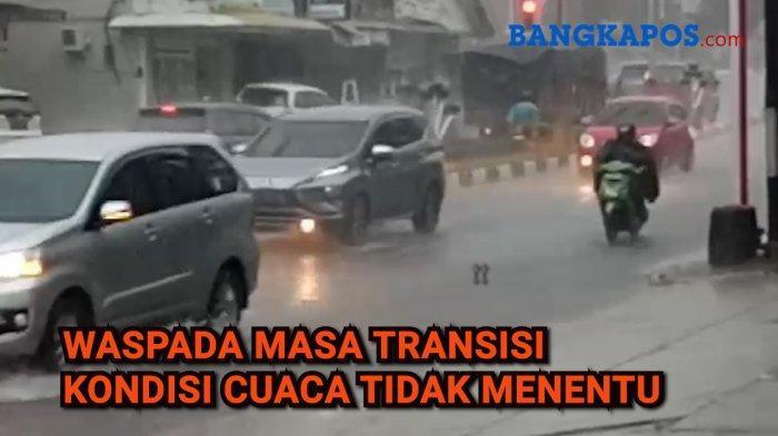 Waspada, Tiga Daerah di Bangka Belitung Ini akan Hujan Deras Disertai Kilat dan Angin Kencang