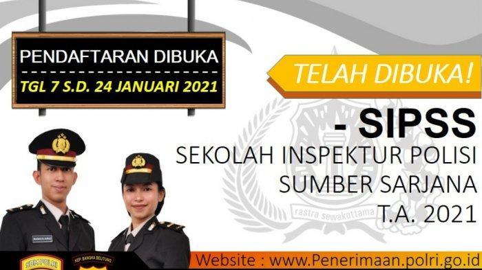 Pembukaan Pendaftaran Sekolah Inspektur Polisi Sumber Sarjana (SIPSS) 2021