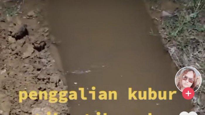 VIDEO Viral Tiktok Lubang Kuburan Muncul Banyak Air, Warga Lakukan Penggalian Ulang, Apa Artinya?