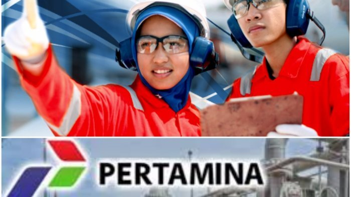 Kesempatan Emas, Pertamina Cari Karyawan 3 Posisi Tamatan SMA D3 Hingga S1 Semua Jurusan