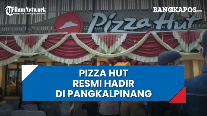 Populer Kemarin, Antrean di Pizza Hut Pangkalpinang yang Baru Dibuka Mengular