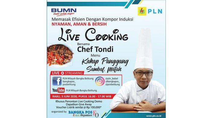 Tonton Live Cooking PLN Babel Memasak Pakai Kompor Induksi Dapat Voucher Listrik Rp 100.000