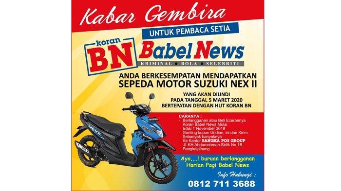Ayo Dapatkan Suzuki Nex II, Khusus untuk Pembaca Koran Babel News