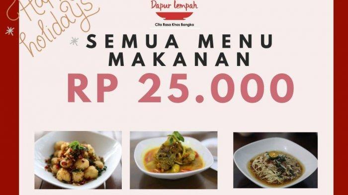 Dapur Lempah Promo: Semua Menu Makanan Rp 25.000, Minuman Rp 10.000