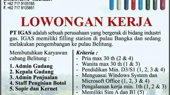 Lowongan Kerja di Bangka Belitung : PT iGAS Buka Lowongan untuk Semua Jurusan