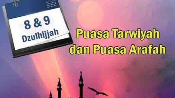 Puasa Tarwiyah dan Puasa Arafah Sebelum Idul Adha, Berikut Bacaan Niatnnya