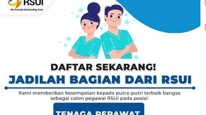 Rumah Sakit Universitas Indonesia Buka Lowongan Tenaga Perawat Lulusan D3