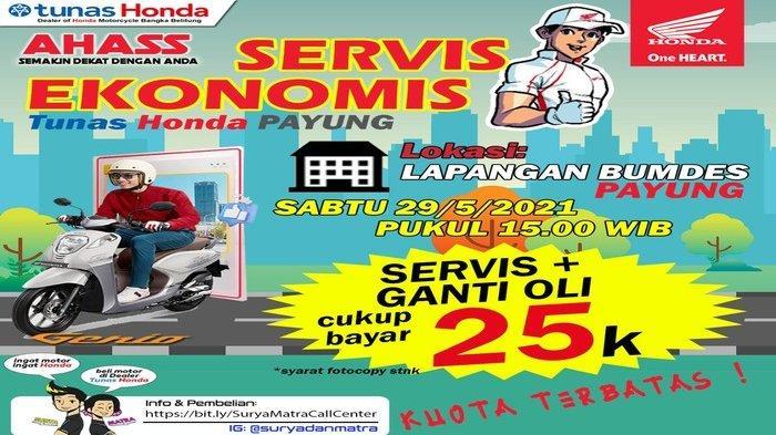 Servis Ekonomis Tunas Honda Payung Servis + Ganti Oli Cukup Bayar 25k