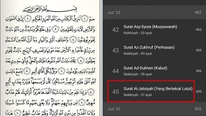 Inilah Surat Al-Jatsiyah yang Artinya 'Yang Berlutut', Lengkap Huruf Arab, Latin dan Terjemahannya