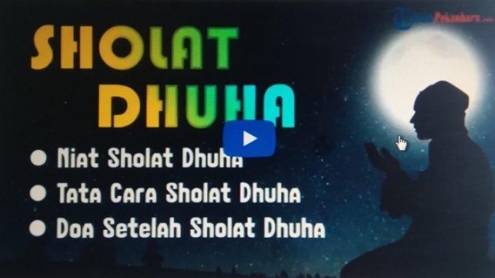 Niat Shalat Dhuha Lengkap Tata Cara Mengerjakan Sholat ...