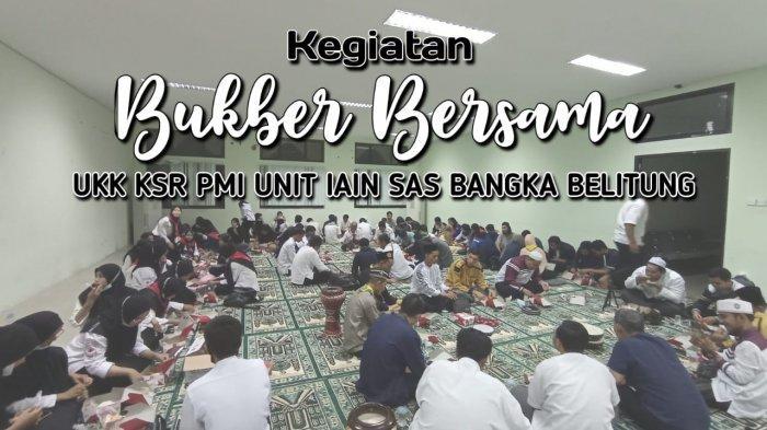 UKK KSR PMI Unit IAIN SAS Babel Gelar Buka Puasa Bersama, Jalin Silaturahmi