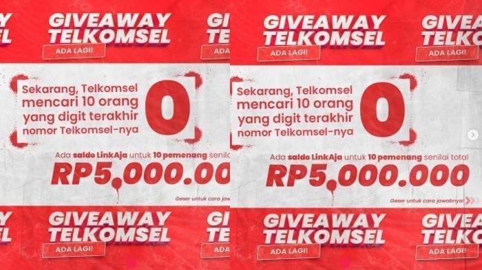 Giveaway Telkomsel - Telkomsel akan memberikan hadiah uang sebesar Rp 5 juta kepada pengguna yang memiliki nomor akhiran 0.