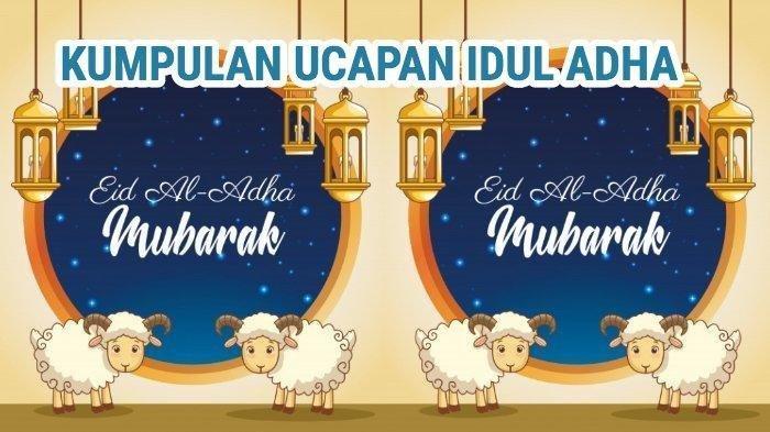 Ucapan Lengkap Idul Adha dan Kata-kata Selamat Hari Raya Idul Adha 2019 yang Keren, Unik & Menyentuh
