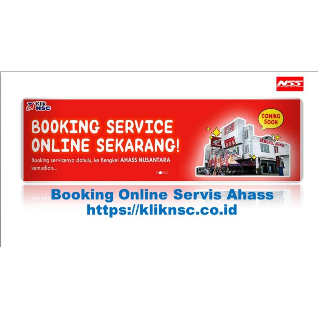 Booking Servis melalui Https://kliknsc.co.id sehingga konsumen tidak perlu antri dan memudahkan konsumen servis.