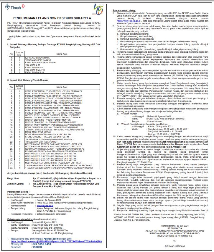 PT. TIMAH Tbk dengan perantaraan Kantor Pelayanan Kekayaan Negara dan Lelang (KPKNL) Pangkalpinang, berdasarkan Surat Penetapan Jadwal Lelang  Nomor: S-531/WKN.04/KNL.04/2021 tanggal 27 Juli 2021