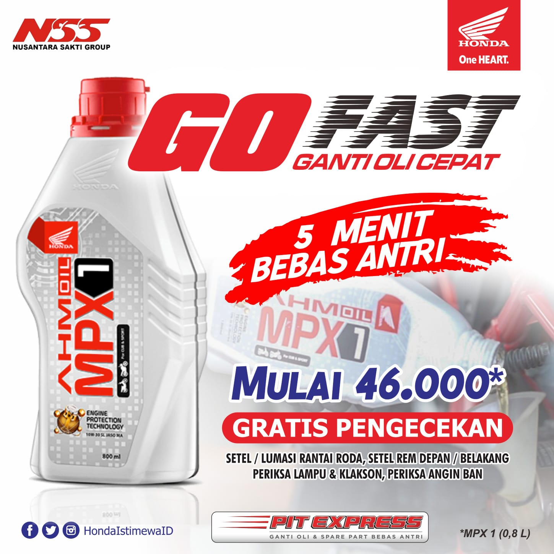 Honda NSS Pangkalpinang adakan Paket GO FAST ganti oli cepat dan murah  Ganti oli mesin Mulai 46.000-,