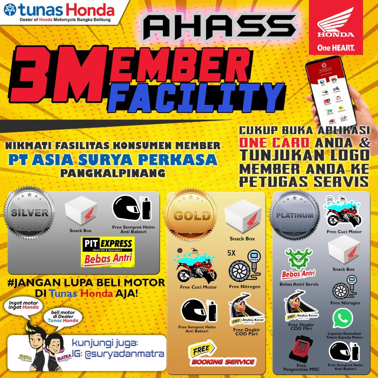 Dealer Resmi Honda yg berlamat di Jl. A. Yani No. 147 Pangkal Pinang Meluncurkan loyality program bernama 3 Member Reward untuk Konsumen Dealer ASP PKP.