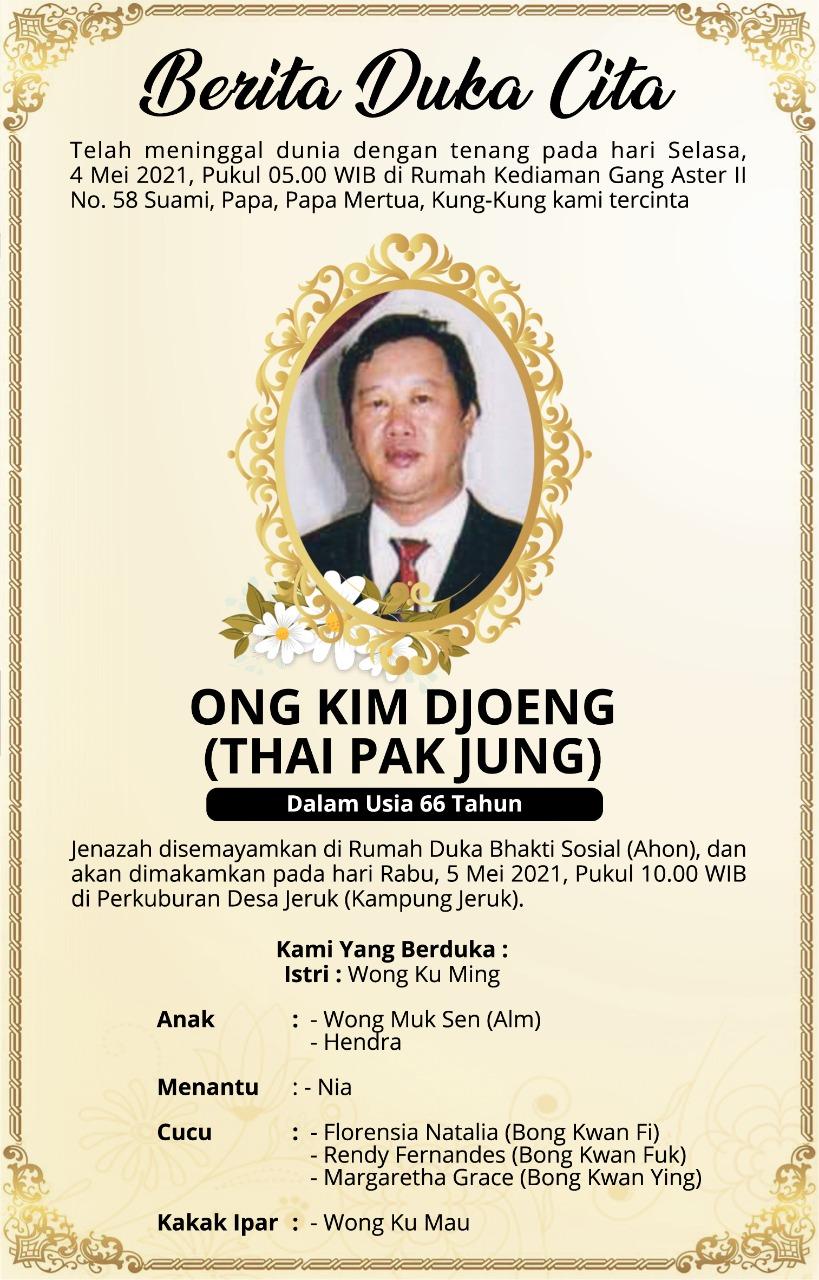 Berita Duka Cita Ong Kim Djoeng (Thai Pak Jung)